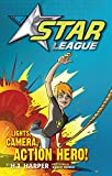 Star League 1: Lights, Camera, Action Hero!