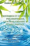 PROVERBES et CITATIONS PHILOSOPHIQUES, CITATIONS SAGESSE et PENSEE POSITIVE.: Citations Bouddhiste et Proverbes Africains, JESUS, BOUDDHA, SOCRATE ou ... PENSEE POSITIVE, RELIGION, SPIRITUALITE)