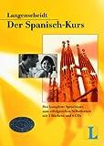 Langenscheidt. Der Spanisch- Kurs. Mit CDs. Der komplette Sprachkurs zum erfolgreichen Selbstlernen