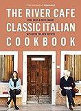 The River Café Classic Italian Cookbook