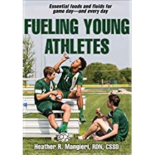 Fueling Young Athletes (English Edition)
