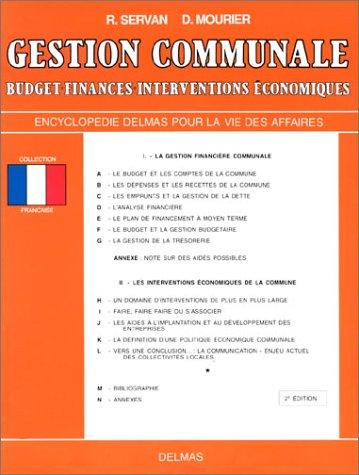 Gestion communale : Budget - Finances - Interventions économiques