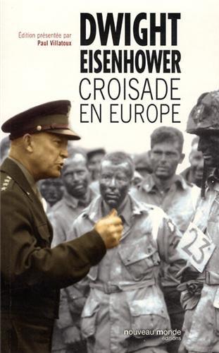 Croisade en Europe : Mémoires sur la Deuxième Guerre Mondiale