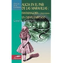Alicia en el país de las maravillas (Clásicos de la literatura universal)