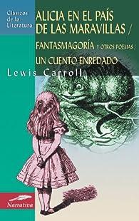 Alicia en el país de las maravillas par Lewis Carroll