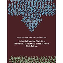 Using Multivariate Statistics: Pearson New International Edition