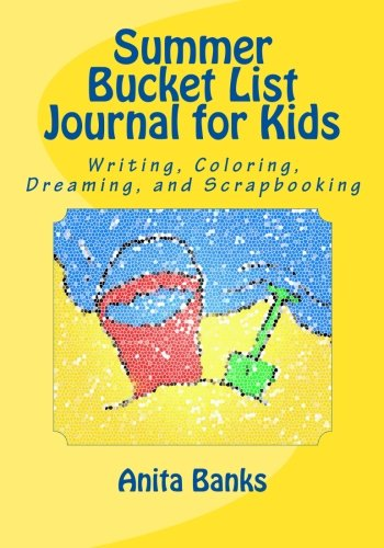 summer-bucket-list-journal-for-kids-daily-diary-journal-for-writing-coloring-dreaming-and-scrapbooki