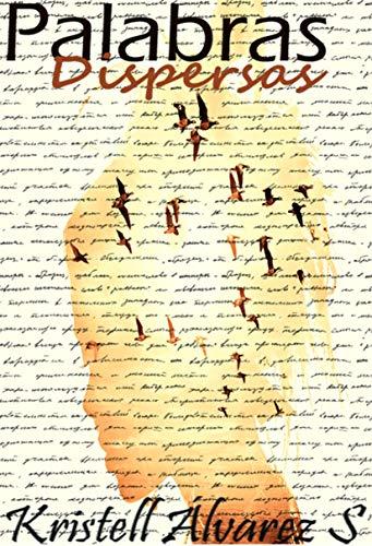Palabras Dispersas de Kristell Alvarez S.