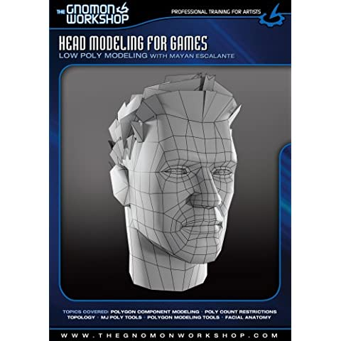 Head Modeling for Games: Low Poly Modeling with Mayan Escalante DVD-ROM