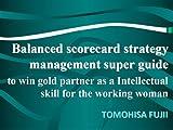 Balanced scorecard for strategic management and innovation (English Edition)