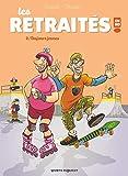 Les Retraités en BD - Toujours jeunes