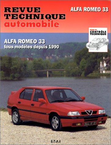 Revue technique automobile. Alfa Romeo 33, tous modèles depuis 1990