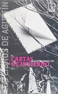 Cartas de invierno par Agustín Fernandez Paz