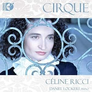 Cirque by Sauguet, Milhaud, Poulenc, Auric (2011-02-22)