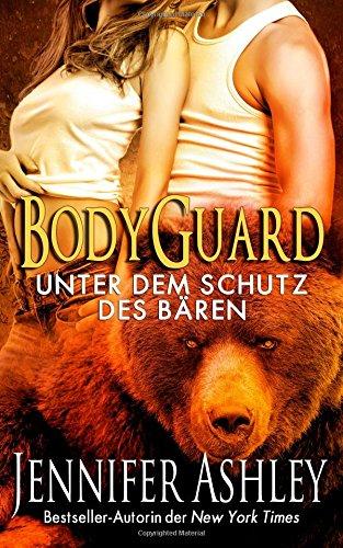 Buchseite und Rezensionen zu 'Bodyguard: Unter dem Schutz des Bären (Shifters Unbound)' von Jennifer Ashley