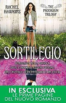 Sortilegio (The Prodigium Series Vol. 3) di [Hawkins, Rachel]