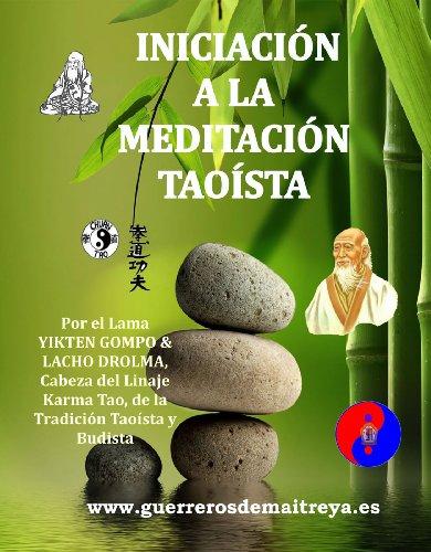 Iniciación a la meditación Taoísta por Yikten Gompo