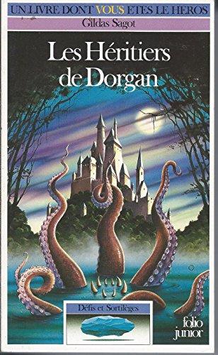 Les héritiers de Dorgan par Gildas Sagot