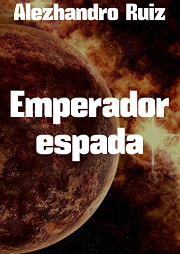 Emperador espada por Alezhandro  Ruiz