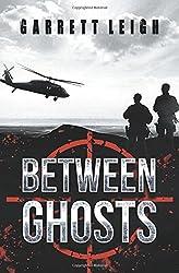 Between Ghosts by Garrett Leigh (2015-11-19)