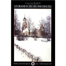 Le Grand Guide des Pays baltes