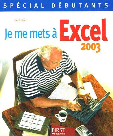 Je me mets à Excel 2003