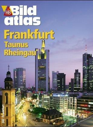 HB Kunstführer, No. 15: Frankfurt, Wiesbaden, Taunus. Sonderteil - Hochhaus-Architektur in Frankfurts-City