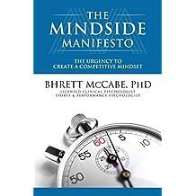 The MindSide Manifesto: The Urgency to Create a Competitive Mindset (English Edition)