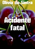Acidente fatal (Portuguese Edition)