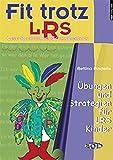 Fit trotz LRS - Übungen und Strategien für LRS Kinder Band 1: Vier einfache Strategien mit passenden Übungen für Klasse 2 bis 4