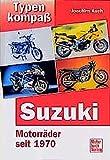 Typenkompass Suzuki. Motorräder seit 1970.