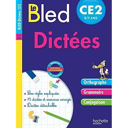 Cahier Bled - Dictées CE2
