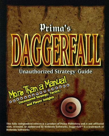 Daggerfall Unauthorized Strategy Guide