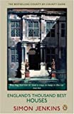 England's Thousand Best Houses by Simon Jenkins (2009-07-02)