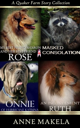 a-quaker-farm-story-collection-1-her-best-friend-rose-masked-consolation-onnie-of-hurricane-katrina-