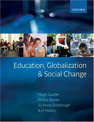 Education, Globalization, and Social Change PDF Books