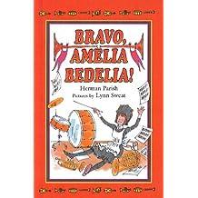 Bravo, Amelia Bedelia! (I Can Read Books: Level 2)