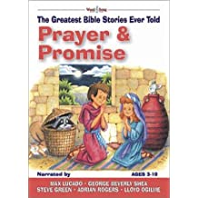 Prayer & Promises: The Greatest Bible Stories Ever Told