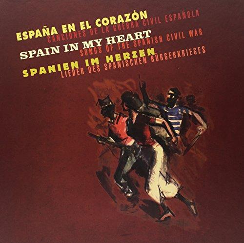 Spain in my heart -Lieder des Spanischen Bürgerkrieges