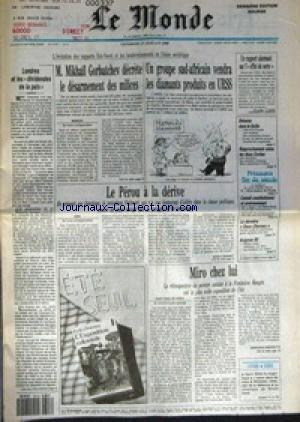 MONDE (LE) [No 14151] du 27/07/1990 - LONDRES ET LES DIVIDENDES DE LA PAIX - M. MIKHAIL GORBATCHEV DECRETE LE DESARMEMENT DES MILICES - UN GROUPE SUD-AFRICAIN VENDRA LES DIAMANTS PRODUITS EN URSS - LE PEROU A LA DERIVE PAR NICOLE BONNET - MIRO CHEZ LUI PAR SAINT-PAUL-DE-VENCE - L'EXPOSITION COLONIALE PAR ERIK ORSENNA - UN RAPPORT ALARMANT SUR L' EFFET DE SERRE - DETENTE DANS LE GOLFE - RAPPROCHEMENT ENTRE LES DEUX COREES - CONSEIL CONSTITUTIONNEL ET ENVIRONNEMENT - LA DERNIERE DEU