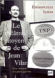Le théâtre citoyen de Jean Vilar