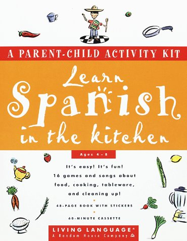 Spanish Learn Together: Kitchen Activity Kit (Living Language Series)