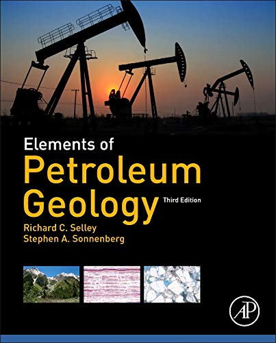 Elements of Petroleum Geology por Richard C. Selley