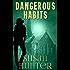 Dangerous Habits (Leah Nash Mysteries Book 1)