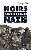 Telecharger Livres Noirs dans les camps nazis (PDF,EPUB,MOBI) gratuits en Francaise
