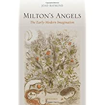 Milton's Angels: The Early-Modern Imagination