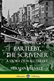 Bartleby, the Scrivener - A Story of Wall Street - Lulu.com - 27/08/2018