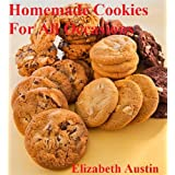 Homemade Cookies For All Occasions (English Edition)