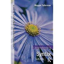 Understanding Syntax (Understanding Language) (English Edition)