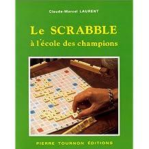 Le scrabble à l'école des champions